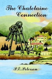 Cover of: The Chatelaine Connection | Patricia E. Peterson