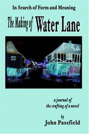 Cover of: The Making of Water Lane | John Passfield