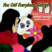 Cover of: You Call Everybody George | Kathleen Cummings