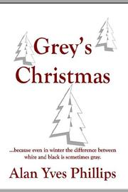 Cover of: Grey's Christmas | Alan, Yves Phillips