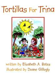 Cover of: Tortillas For Trina | Elizabeth A. Bates