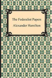 Cover of: The Federalist Papers | Alexander Hamilton