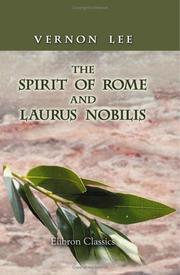 Cover of: The spirit of Rome, and, Laurus Nobilis | Vernon Lee