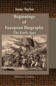 Cover of: Beginnings of European Biography. The Early Ages | Taylor, Isaac