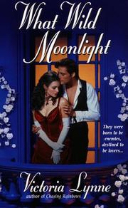 Cover of: What Wild Moonlight by Victoria Lynne