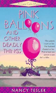Cover of: Pink Balloons and Other Deadly Things (Carrie Carlin Mystery) by Nancy Tesler