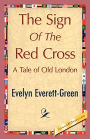 Cover of: The Sign of the Red Cross | Evelyn Everett-Green