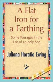 Cover of: A Flat Iron for a Farthing | Juliana Horatia Gatty Ewing