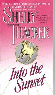 Cover of: Into the Sunset | Shelly Thacker