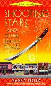 Cover of: Shooting Stars and Other Deadly Things (Carrie Carlin Mystery) | Nancy Tesler