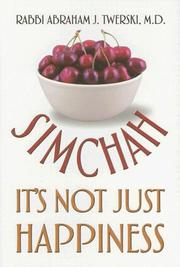 Cover of: Simchah It's Not Just Happiness by Abraham J. Twerski