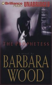 Cover of: Prophetess, The | Barbara Wood