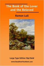 Cover of: The Book of the Lover and the Beloved | Ramon Llull