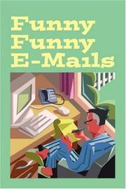 Cover of: Funny Funny E-mails by Walter Bell