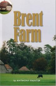 Cover of: Brent Farm | Anthony Painter