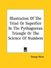 Cover of: Illustration of the Triad or Superfice in the Pythagorean Triangle or the Science of Numbers | George Oliver