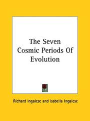 Cover of: The Seven Cosmic Periods Of Evolution | Richard Ingalese