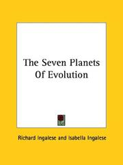 Cover of: The Seven Planets Of Evolution | Richard Ingalese