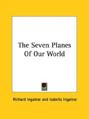 Cover of: The Seven Planes Of Our World by Richard Ingalese