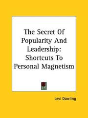 Cover of: The Secret of Popularity and Leadership | Levi Dowling