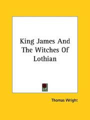 Cover of: King James and the Witches of Lothian | Thomas Wright