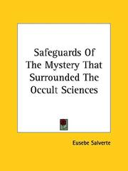 Cover of: Safeguards of the Mystery That Surrounded the Occult Sciences | Eusebe Salverte