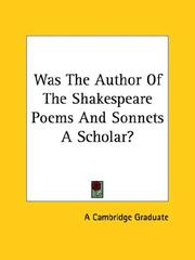 Cover of: Was the Author of the Shakespeare Poems and Sonnets a Scholar? by Cambridge Graduate