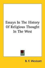 Cover of: Essays In The History Of Religious Thought In The West | B. F. Westcott