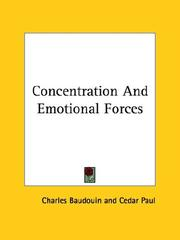 Cover of: Concentration and Emotional Forces | Charles Baudouin