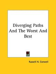 Cover of: Diverging Paths and the Worst and Best | Russell Herman Conwell