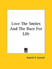 Cover of: Love the Smites and the Race for Life by Russell Herman Conwell