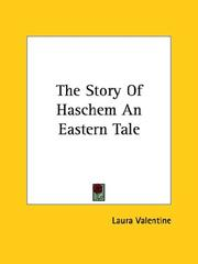 Cover of: The Story of Haschem | Laura Valentine
