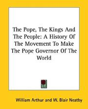 Cover of: The Pope, The Kings And The People | William Arthur