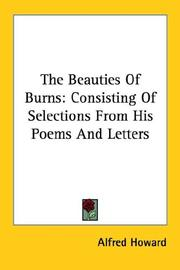 Cover of: The Beauties Of Burns | Alfred Howard