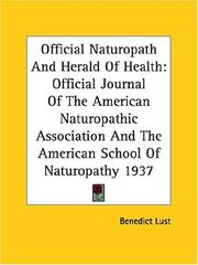 Cover of: Official Naturopath And Herald Of Health | Benedict Lust
