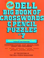 Cover of: Dell Big Book of Crosswords and Pencil Puzzles, Number 7 (Dell Big Book of Crosswords & Pencil Puzzles) by Rosalind Moore
