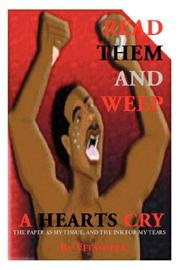 Cover of: Read Them and Weep A Heart's Cry | Veessoppe
