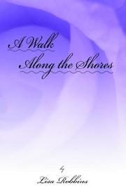Cover of: A Walk Along the Shores by Lisa Robbins