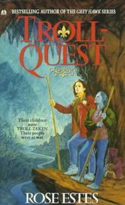 Cover of: Troll-Quest by Rose Estes