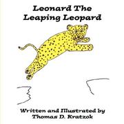Cover of: Leonard The Leaping Leopard | Thomas D. Kratzok