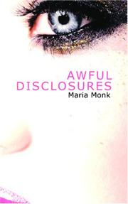 Cover of: Awful Disclosures | Maria Monk