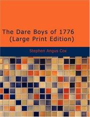Cover of: The Dare Boys Of 1776 | Stephen Angus Cox
