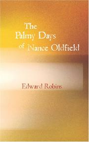Cover of: The Palmy Days of Nance Oldfield by Edward Robins