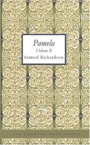Cover of: Pamela Volume II | Samuel Richardson