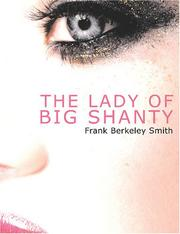 Cover of: The Lady of Big Shanty | Frank Berkeley Smith