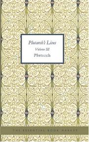 Cover of: Plutarch\'s Lives Volume III | Plutarch