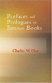 Cover of: Prefaces and Prologues to Famous Books | Charles W. Eliot