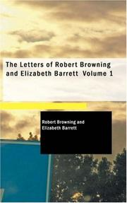 Cover of: The Letters of Robert Browning and Elizabeth Barrett Volume 1 | Robert Browning