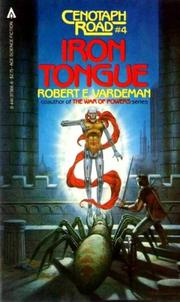 Cover of: Iron Tongue (Cenotaph Road, #4) by Robert E. Vardeman