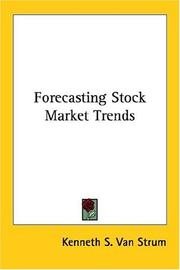 Cover of: Forecasting Stock Market Trends by Kenneth S. Van Strum